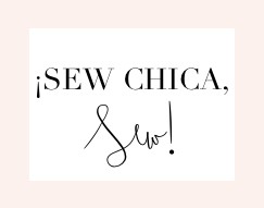 grab button for ¡Sew Chica, Sew!